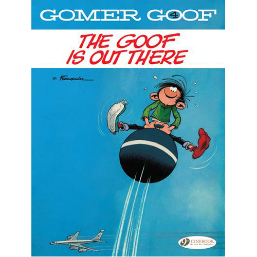 Gomer Goof Vol. 4: The Goof Is Out There (Paperback)