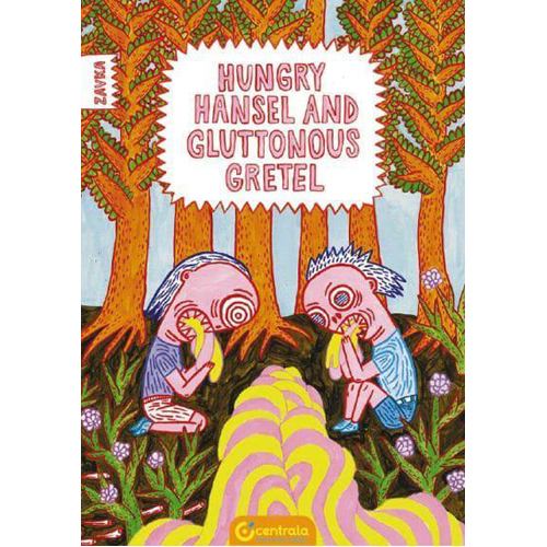 Hungry Hansel and Gluttonous Gretel (Paperback)