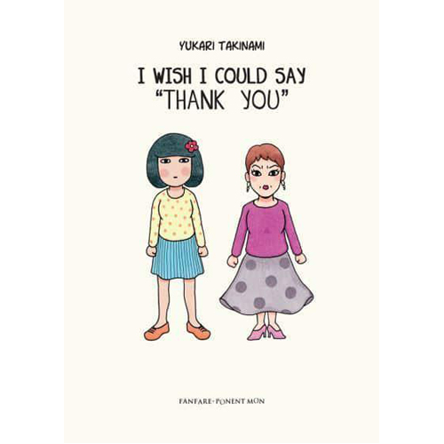I Wish I Could Say 'Thank You' (Paperback)