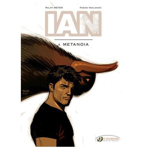 IAN, Vol. 4: Metanoia (Paperback)