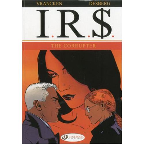 IR$, Vol. 4: The Corrupter (Paperback)