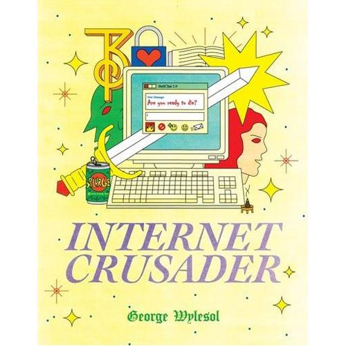 Internet Crusader (Paperback)