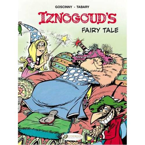 Iznogoud Vol 12: Iznougoud's Fairy Tale (Paperback)