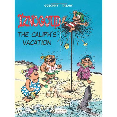 Iznogoud Vol.2: The Caliph's Vacation (Paperback)