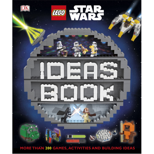 LEGO Star Wars Ideas Book: More than 200 Games, Activities, and Building Ideas