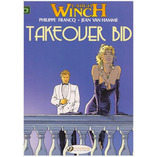Largo Winch Vol.2: Takeover Bid (Paperback)