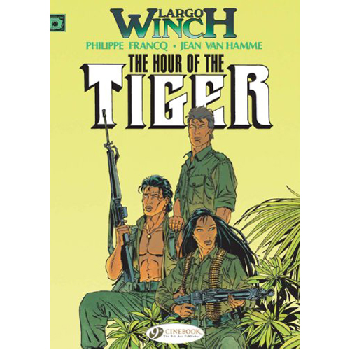 Largo Winch Vol.4: The Hour of the Tiger (Paperback)
