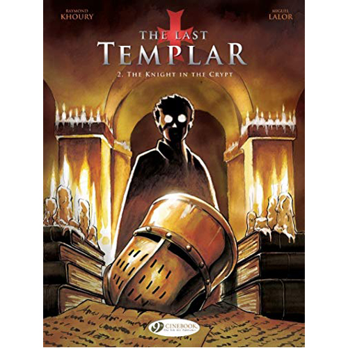Last Templar Vol. 2, The: The Knight in the Crypt (Paperback)