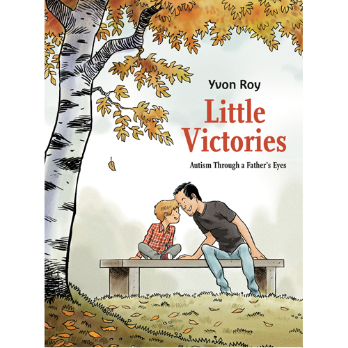 Little Victories: Autism Through a Father's Eyes