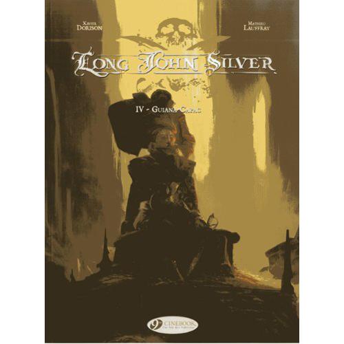 Long John Silver Vol.4: Guiana-Capac (Paperback)