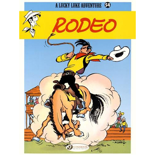 Lucky Luke Vol 54: Rodeo (Paperback)