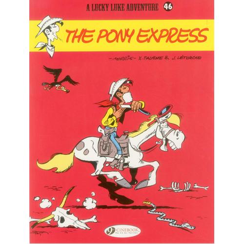 Lucky Luke Vol. 46: The Pony Express (Paperback)