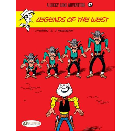 Lucky Luke Vol. 57 Legends of the West (Paperback)