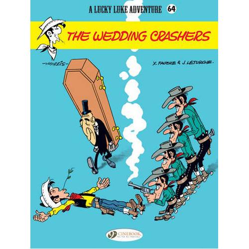 Lucky Luke Vol. 64: The Wedding Crashers (Paperback)