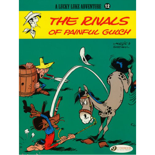 Lucky Luke Vol.12: The Rivals of Painful Gulch (Paperback)