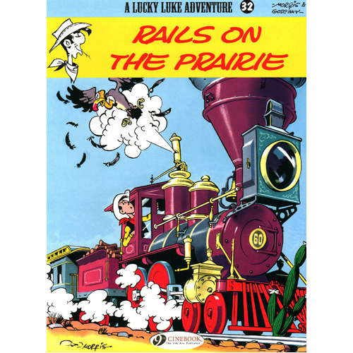 Lucky Luke Vol.32: Rails on the Prairie (Paperback)