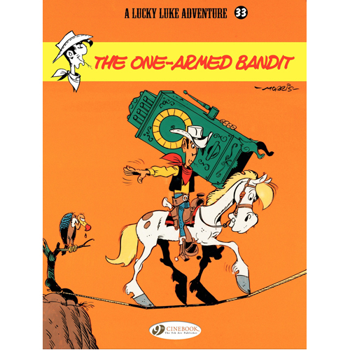 Lucky Luke Vol.33 The One Armed Bandit (Paperback)