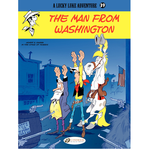 Lucky Luke Vol.39 The Man From Washington (Paperback)