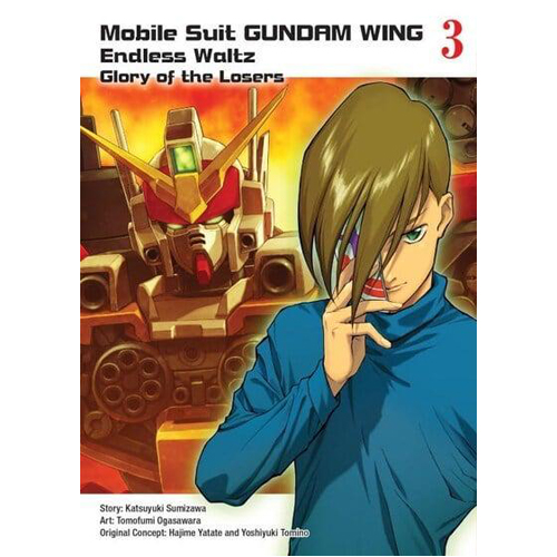 Mobile Suit Gundam WING 3: The Glory of Losers (Paperback)