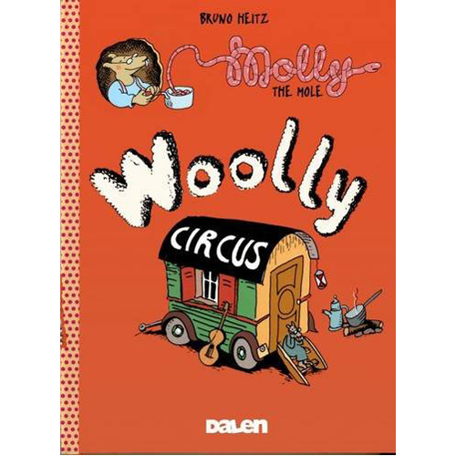 Molly the Mole: Woolly Circus (Paperback)
