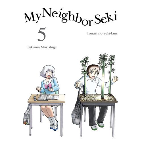 My Neighbor Seki Volume 5 (Paperback)