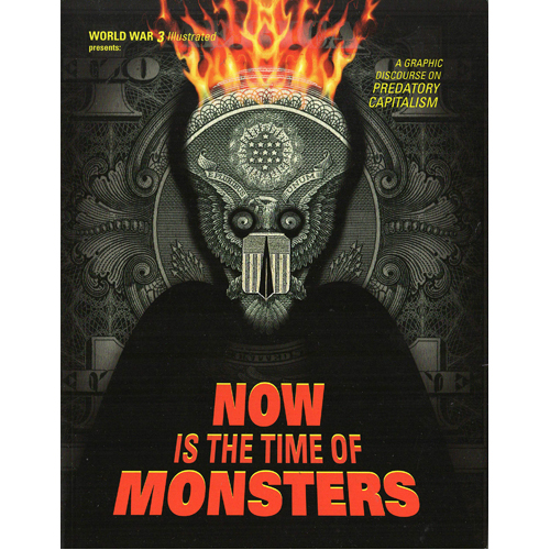 Now Is the Time of Monsters (Paperback)