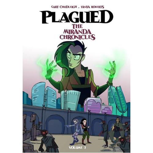 Plagued: The Miranda Chronicles Vol 3 (Paperback)