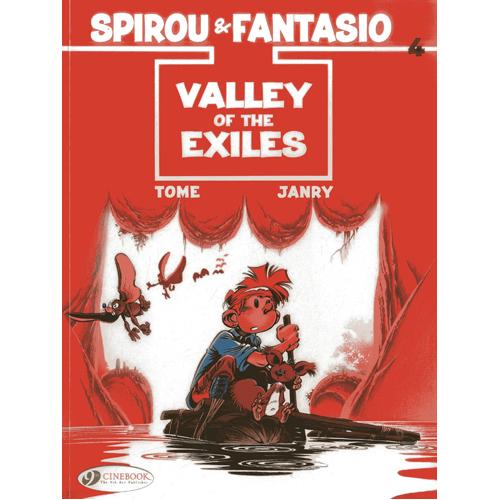 Spirou & Fantasio - Volume 4: Valley of the Exiles (Paperback)
