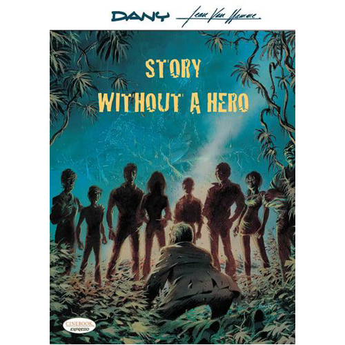 Story Without A Hero (Paperback)