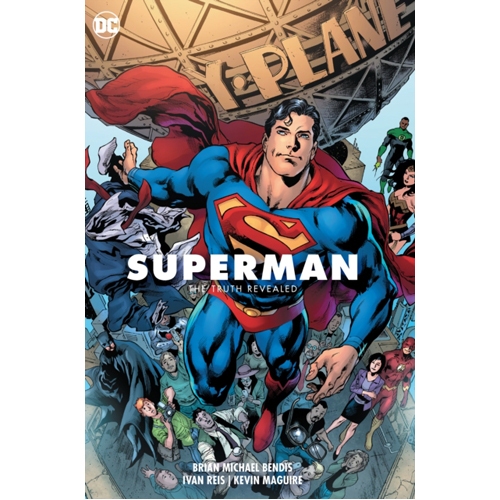 Superman Volume 3: The Truth Revealed