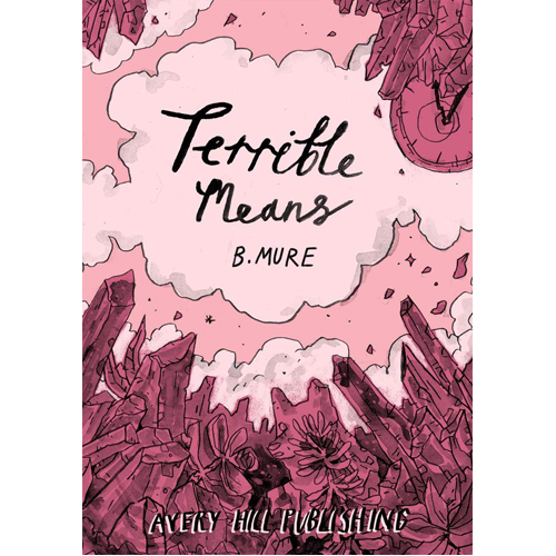 Terrible Means (Paperback)