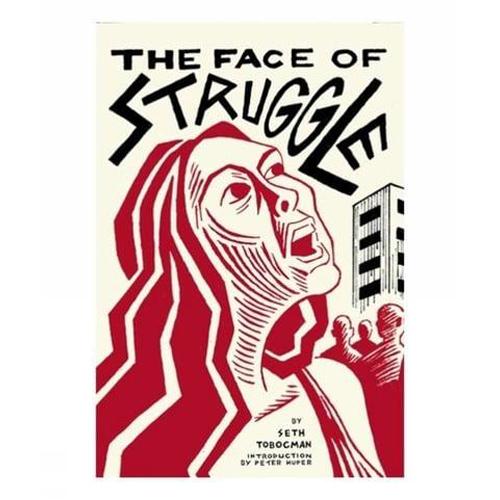 The Face of Struggle (Paperback)
