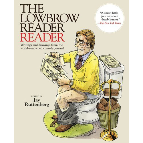 The Lowbrow Reader Reader (Paperback)