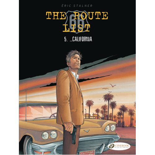 The Route 66 List Vol. 5:... California