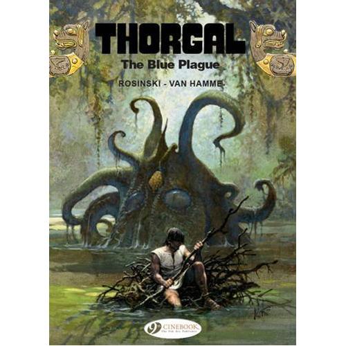 Thorgal Vol. 17: The Blue Plague (Paperback)