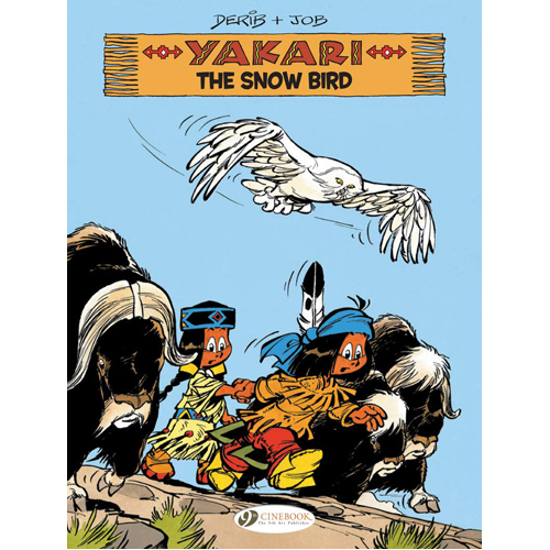 Yakari Vol. 17: The Snow Bird (Paperback)
