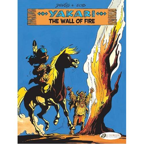 Yakari Vol. 18: The Wall of Fire (Paperback)