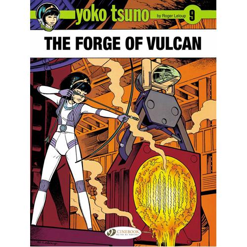Yoko Tsuno Vol. 9: The Forge of Vulcan (Paperback)