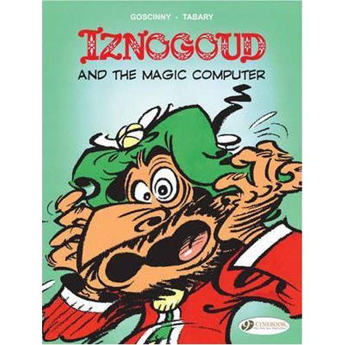 Iznogoud Vol.4: Iznogoud and the Magic Computer (Paperback)