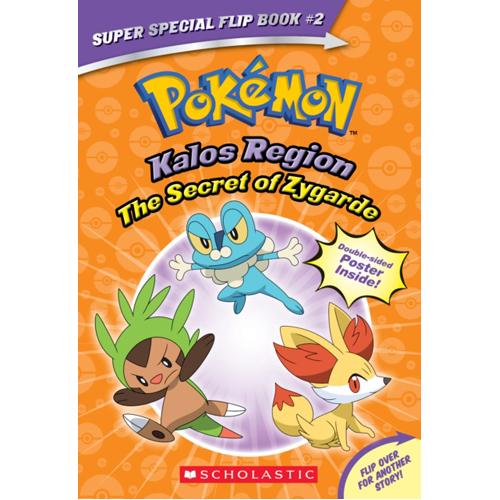 The Secret of Zygarde / A Legendary Truth (Pokemon Super Special Flip Book)