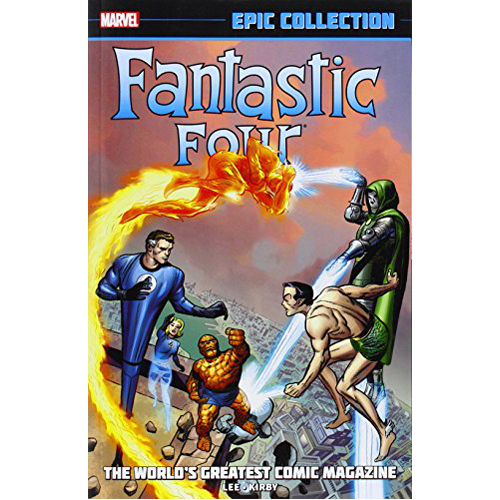 Fantastic Four Epic Collection: The World's Greatest Comic Magazine