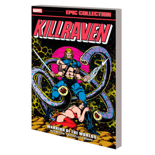 Killraven Epic Collection: Warrior of the Worlds