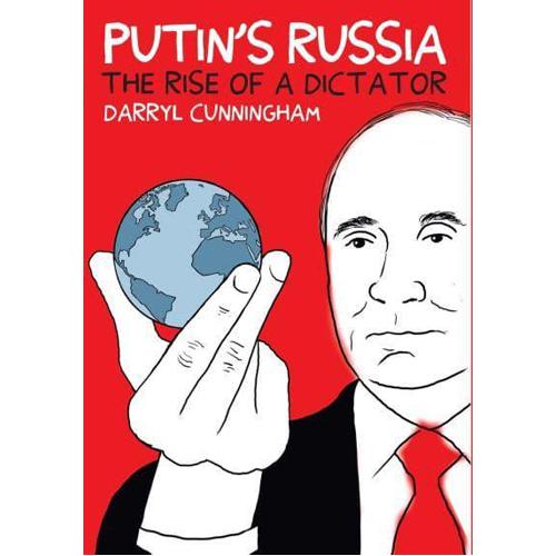 Putin's Russia: The Rise of a Dictator
