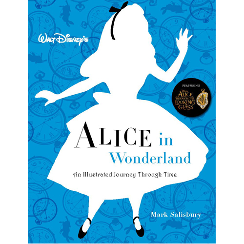 Walt Disney's Alice in Wonderland: An Illustrated Journey Through Time